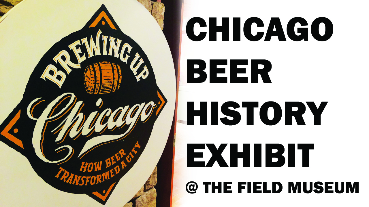 Chicago Brewseum Brewing Up Chicago beer history